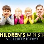 Children's Ministry - Volunteer Today!
