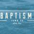 Baptism - June 26 @ 3:30pm