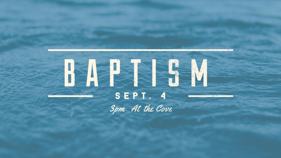 Baptism Sept 4 at 3pm