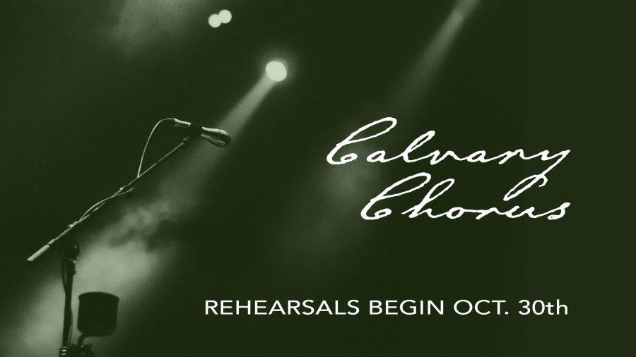 Calvary Chorus - Oct 30