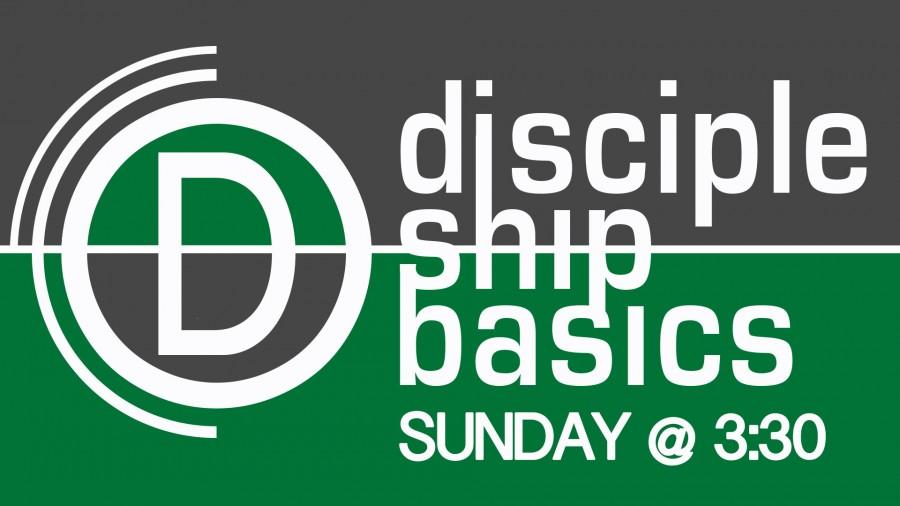 Discipleship Basics Sunday at 3:30