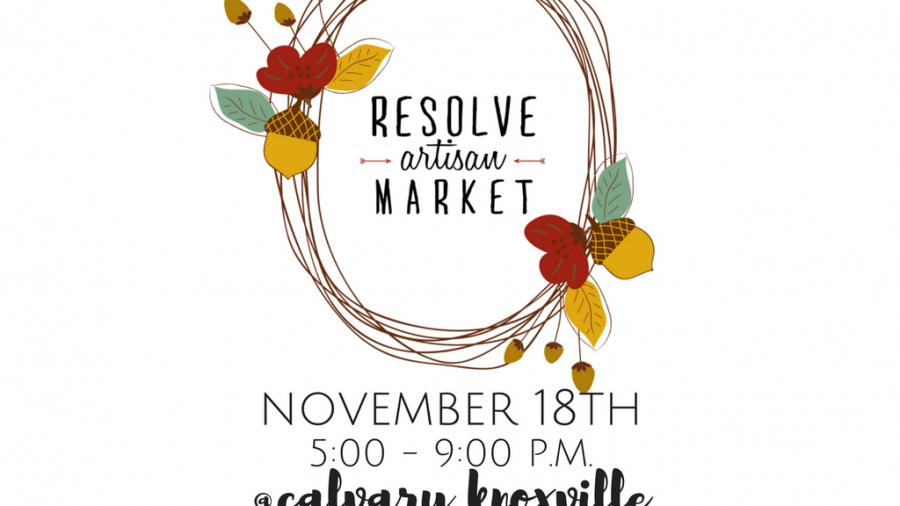Resolve Market - Nov. 18   5-9pm